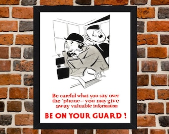 Framed Be On Your Guard! Second World War British Propaganda Poster A3 Size Mounted In Black Or White Frame
