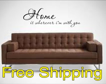 Home is wherever i'm with you vinyl lettering wall decal sticker home FREE SHIPPING