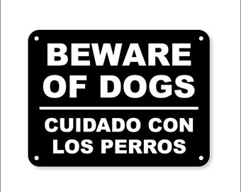 Beware of Dog Sign in English and Spanish Translation Cuidado con el perro sesión
