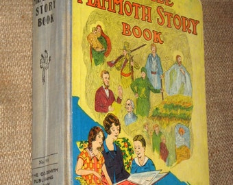 Vintage (1921) Children's Book - Juvenile Mammoth Story Book