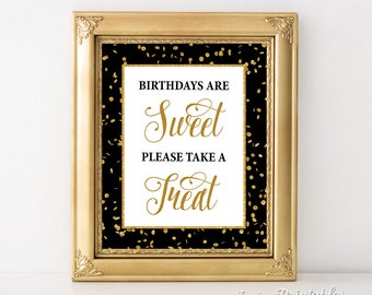 Birthdays Are Sweet Please Take a Treat Party Sign, Birthday Party Sign, Black & Gold Glitter, Dessert, Candy, INSTANT PRINTABLE
