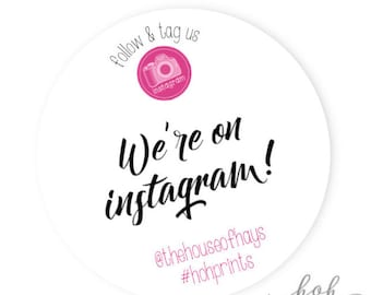 We're on Instagram | Small Business Social Media Stickers | 30 stickers per page - 1.5 inch round stickers | IG1