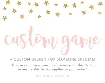 Custom Game Design . 5x7 or 8.5x11 Printable PDF . Digital Download . Baby Shower Bridal Shower . Calendars/Personalized signs not included