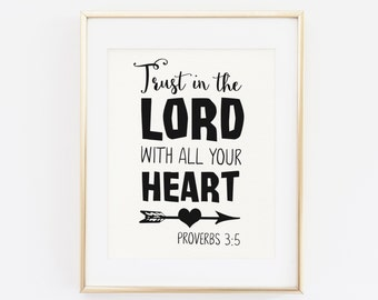 Scripture Printable Wall Art, Bible Verse Trust in the Lord with all your Heart, Proverbs 3:5, Christian Home Decor, Trust in God