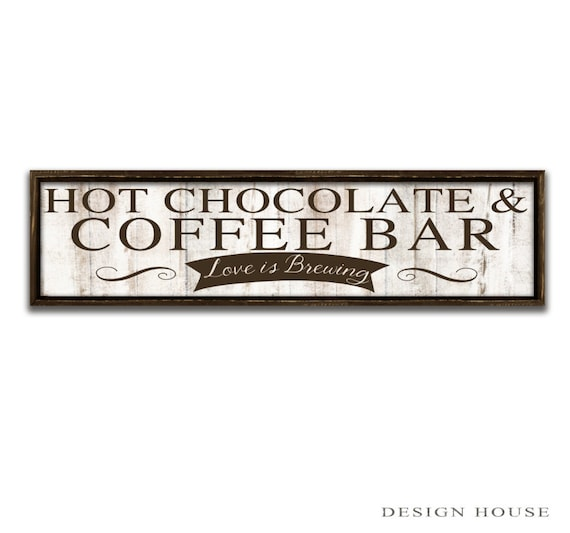 Attrayant Hot Chocolate U0026 Coffee Bar Sign Coffee Signs Coffee Art