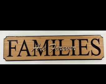Families are Forever wall hanging