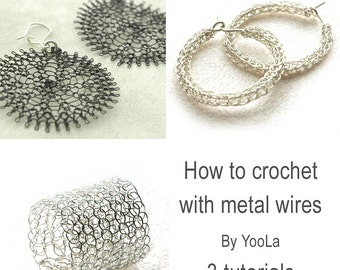 Make crocheted wire jewelry - Ring, sunflowers and hoops PDF tutorials How to crochet with metal wires