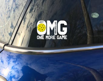 """OMG, Just One More Game  Pickleball Life TM 2 color 4"""" Vinyl Decal"""