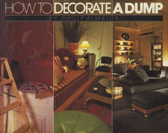 ALMEIDA, Phillip. How to Decorate a Dump.