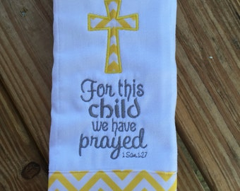 For This Child I Prayed Burp Cloth