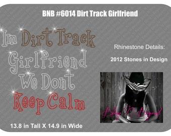 Im A Dirttrack Girlfriend Rhinestone Bling Shirt