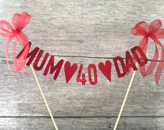 40th Ruby Wedding Anniversary cake topper for Mum & Dad, cake banner, cake bunting