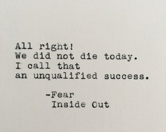 Pixar's Inside Out Quote (Fear) Typed on Typewriter - 4x6 White Cardstock