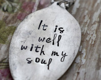"Hand Stamped Spoon Necklace ""It is well with my soul"" *Upcycled Spoon**Gift For Her*Christian Jewelry*Religious Necklace"