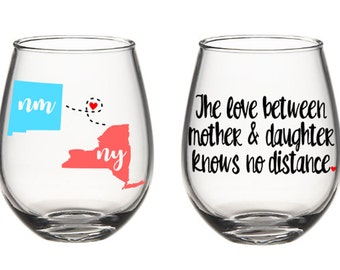 Mother Daughter States Mothers Day Long Distance States Wine Glass