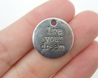 4 Live Your Dream charms antique silver tone M320