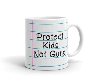 Protect Kids Not Guns Mug - Gun Control - Enough - Never Again - Handbag - Bag - NRA is a Terrorist Organization
