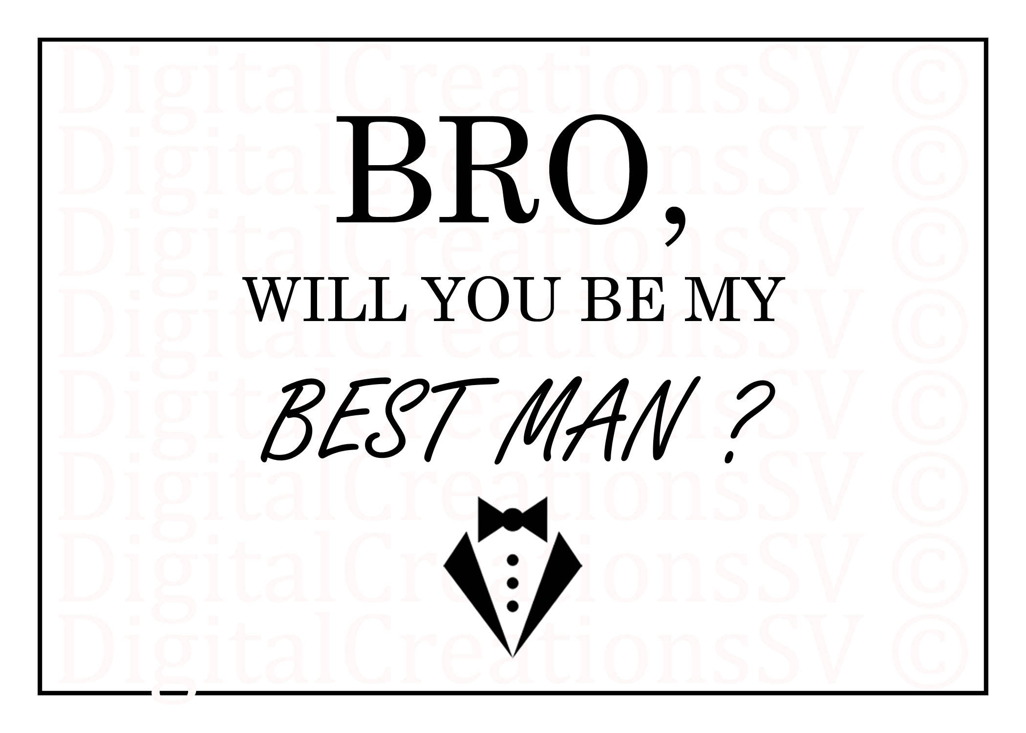 Printable bro will you be my best man best man zoom junglespirit Images