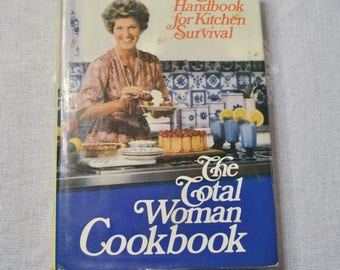 The Total Woman Cookbook by Marabel Morgan Handbook for Kitchen Survival Vintage Book PanchosPorch