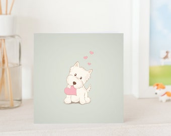 Dog Greeting Card -  Cute Westie with Love, White West Highland Terrier, Westie card, Westie Greeting card, Westie Love Card