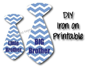 Big Brother Little Brother Ties set of 2 Boys Tie Shirt Decals Printable Iron On INSTANT DOWNLOAD Toddler Baby Toddler Shirt Digital 001
