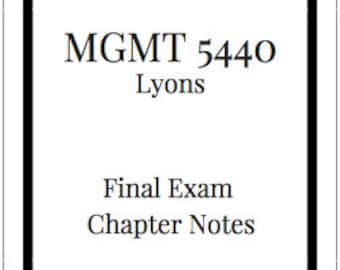 MGMT 5440 Final Exam Chapter Notes