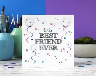 Best friend ever, best friend card, best friend birthday, BFF card