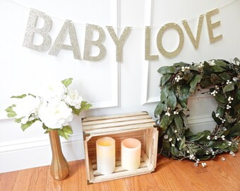 Baby Shower Banner - Baby Love - Baby Shower Decor - Glitter Banner - Baby Banner