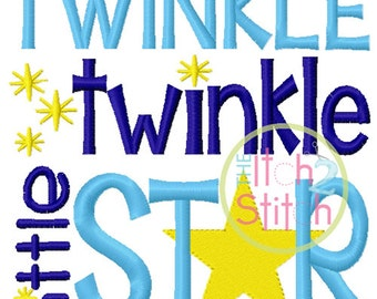 Twinkle Twinkle Little Star Embroidery in 4x4, 5x5, 6x6, and 7x7 INSTANT DOWNLOAD now available