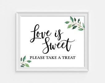 Greenery Love is Sweet Please Take a Treat Wedding Sign, Reception Signage, 8x10, Green Leaves Calligraphy Sign, INSTANT PRINTABLE