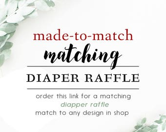 Matching DIAPER RAFFLE Tickets // Made-To-Match to any design in shop