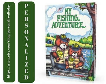 Fishing Book My Fishing Adventure Name Personalized Children's Fiction Storybook Fishing Theme Educational Learning Reader Ages 5 to 10 Lake