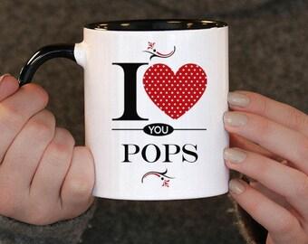 I Love You Pops , Pops Gift, Pops Birthday, Pops Mug, Pops Gift Idea, Baby Shower, Mothers Day, mug gift