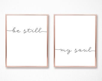 Be Still My Soul Print | Set of 2 | Printable Bedroom Decor | Nursery Prints | Couples Decor Poster | Above Bed Prints | DIGITAL FILES ONLY