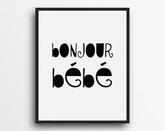 Bonjour Bébé | French Nursery, Modern Nursery, Minimalist Nursery Print | Digital Download