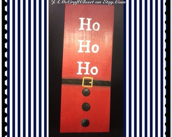 Santa Sign Ho Ho Ho Holiday Decor Christmas Decor Home Decor Country Decor Wall Art Wall Hanging Gift One of a Kind Handmade Hand Painted