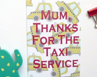 Taxi Service Birthday/Mothers Day Card