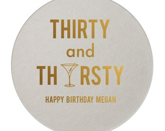 Thirty and Thirsty Birthday Personalized Coasters