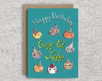 Happy Birthday Crazy Cat Lady! | Funny Birthday Card, Cat Lover, cat card, crazy cat lady, Spinster card,  Cat Mom, Cat Mum, Catto