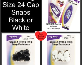 10 SETS - Capped Prong Snaps - No Sew SNAPS, 5 prong, 4 Part, Size 24 - BLACK or White