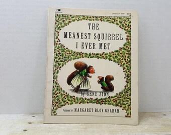 The Meanest Squirrel I Ever Met, 1982, Gene Zion, Margaret Bloy Graham, vintage kids book