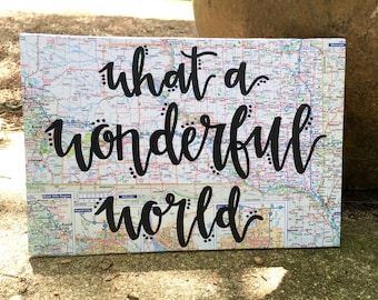 What A Wonderful World Map Wood Sign