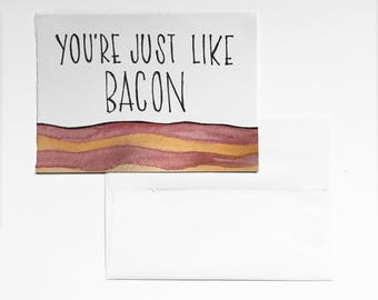 For your bacon lover Card
