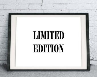 Limited Edition, Black and White Modern Home Decor, Scandivavian Wall Art, Minimalist Poster, Gift Idea for Her, Instant Download Printable
