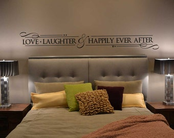 Love Laughter and Happily Ever After decal wall sticker BC687