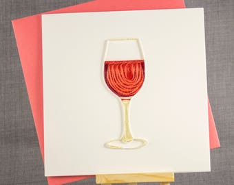 3D Handmade Card  Quilling Card Quilled Glass of Red Wine Birthday Card Paper Quilling