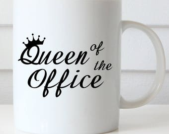 Queen of the Office Coffee Mug, Administrative Professionals Day Coffee Mug, Boss's Day, Funny Coffee Mug, Office Coffee Mug