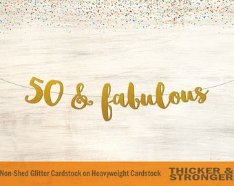 50 & Fabulous Banner, Script Font - 50th Birthday, 50th Birthday Banner, Fifty and Fabulous, Birthday Banner, Happy Birthday