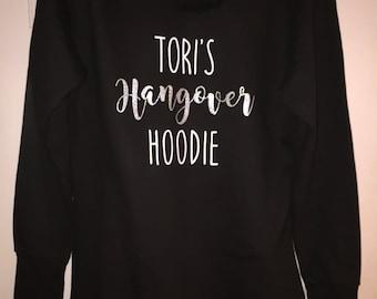 Personalised hangover hoodie