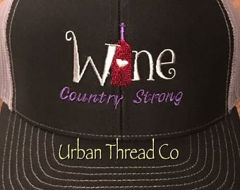 Wine Country Strong Trucker Hat